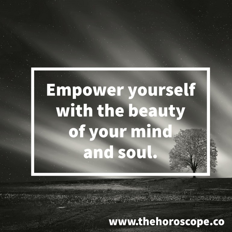 Empower yourself with the beauty of your mind and soul.