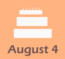 August 4 Birthdays