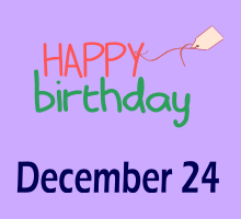 24 december birthdays horoscopes