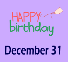 December 31 Birthdays