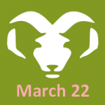 March 22 zodiac, Aries