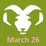 March 26 Zodiac Sign - Aries Personality