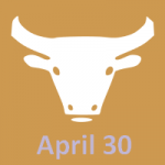 April 30 zodiac, Taurus