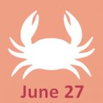 June 27 Zodiac - Full Horoscope Personality